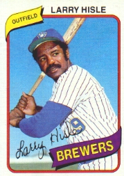 Larry Hisle Brewers card
